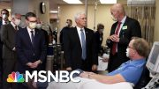 Pence Blasted For Defying Mayo Clinic Face Mask Rule During Visit | The 11th Hour | MSNBC 4