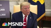 Trump's Inability To Convince Public That It's Time To Start Reopening Country | Deadline | MSNBC 2