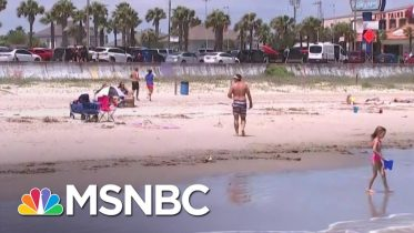 Thousands Flock To Reopened Texas Beaches Despite Rising COVID-19 Death Toll | MSNBC 3