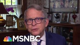Ohio Governor Says Reopening Is A Balancing Act | Morning Joe | MSNBC 6