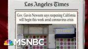 California Set To Reopen Portions Of Economy | Morning Joe | MSNBC 2