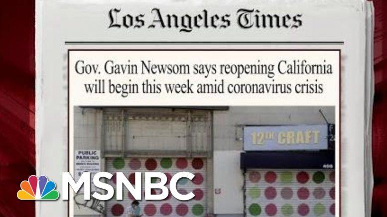 California Set To Reopen Portions Of Economy | Morning Joe | MSNBC 1