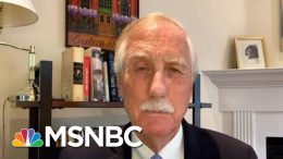 Sen. King On The Handling Of The Virus: 'There Shouldn't Be Ideology Or Politics' | Deadline | MSNBC 3