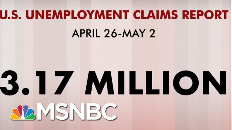 33 Million Americans File For Unemployment In 7 weeks | Morning Joe | MSNBC 1
