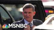 Justice Dept. Drops Criminal Case Against Flynn After Trump Revived His Attacks | Deadline | MSNBC 2