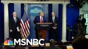 Trump Blames World Health Organization For His Coronavirus Response | The Last Word | MSNBC 4