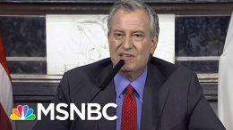 Mayor de Blasio To Trump: 'Are You Telling NYC To Drop Dead?'   MSNBC 5