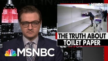 The Truth About The Toilet Paper Shortage | All In | MSNBC 6