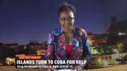 CARIBBEAN ISLANDS INCREASINGLY TURNING TO CUBA 4