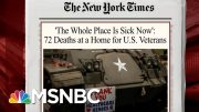 72 Die From Coronavirus At Home For Veterans | Morning Joe | MSNBC 4