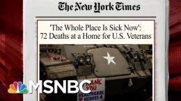 72 Die From Coronavirus At Home For Veterans | Morning Joe | MSNBC 9