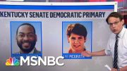Major Primary Battles Playing Out In Kentucky, New York | MSNBC 3