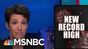 Trump Admin Failure On Coronavirus Threatens Unity Of The States | Rachel Maddow | MSNBC 2