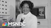 NASA Renames DC HQ After Trailblazing Engineer Mary W. Jackson | The 11th Hour | MSNBC 3