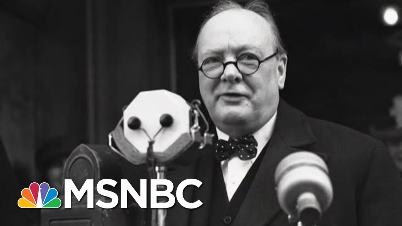 How Winston Churchill Was 'The Man For The Hour' | Morning Joe | MSNBC 1