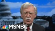 Bolton: Putin Was 'Having Great Time' With Trump, Didn't Consider Him 'An Equal' | Deadline | MSNBC 3