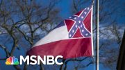 Mississippi House Votes To Remove Confederate Emblem From State Flag | MSNBC 3