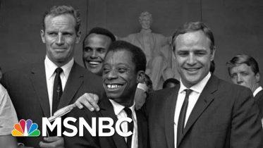 The Rage And Love Of James Baldwin | Morning Joe | MSNBC 6
