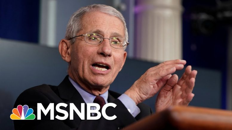 Fauci Predicts U.S. Could See 100K New Coronavirus Cases A Day | MSNBC 1