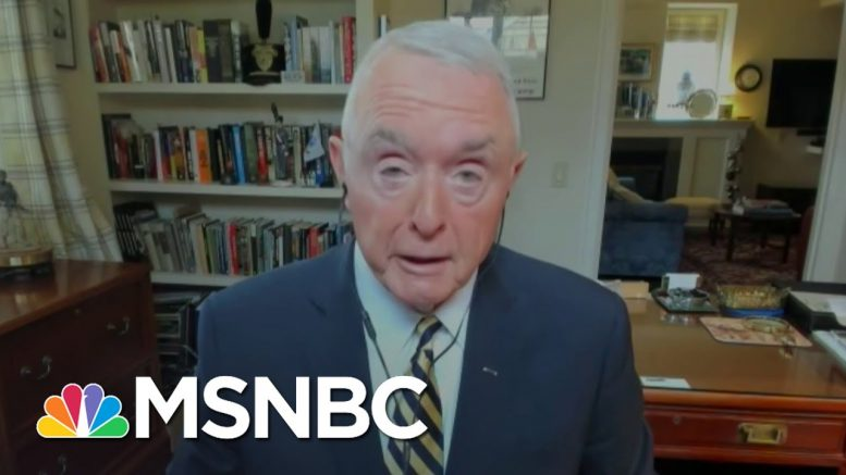 Retired Four Star General: 'In 50 years I've Never Seen Anything Like This' | Deadline | MSNBC 1