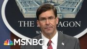 Mark Esper Clarifies Circumstances Of Trump's Church Photo-op, National Guard's Actions   MSNBC 3
