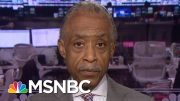 Rev. Al: Reforms 'Cannot Be A Band-Aid' For Problems That 'Need Surgery' | Hallie Jackson | MSNBC 3