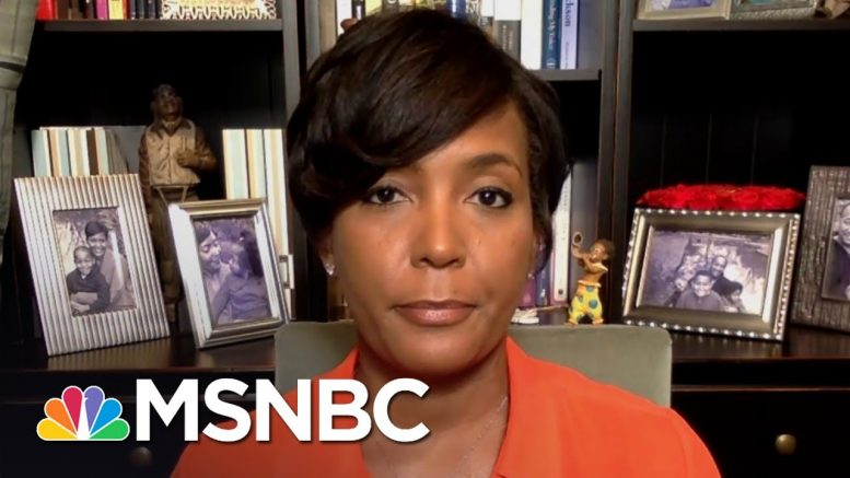 Atlanta Mayor: It's 'More Important Than Ever' To Allow Peaceful Protests | Andrea Mitchell | MSNBC 1