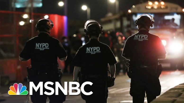 Massive Police Presence In New York To Enforce Citywide Curfew | The 11th Hour | MSNBC 1