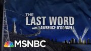The Last Word With Lawrence O'Donnell Highlights: June 4 | MSNBC 4