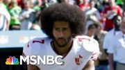 How Colin Kaepernick Started A National Movement Years Before George Floyd's Death | MSNBC 3