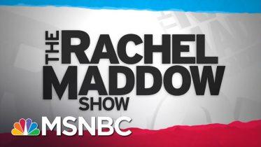 Watch Rachel Maddow Highlights: June 10 | MSNBC 6