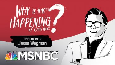Chris Hayes Podcast With Jesse Wegman | Why Is This Happening? - Ep 112 | MSNBC 6