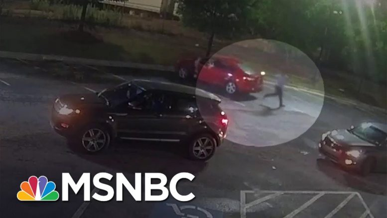 Surveillance Video Released of Fatal Atlanta Shooting, Police Chief Steps Down   MSNBC 1