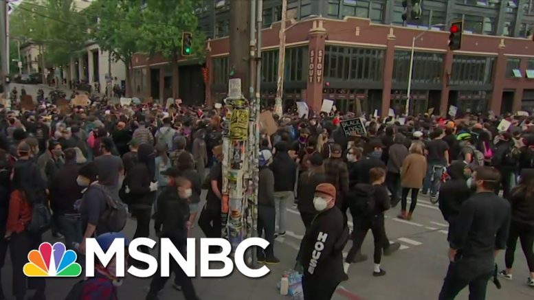 Peaceful Protests In Seattle As Gov. Jay Inslee Blasts Trump | The 11th Hour | MSNBC 1