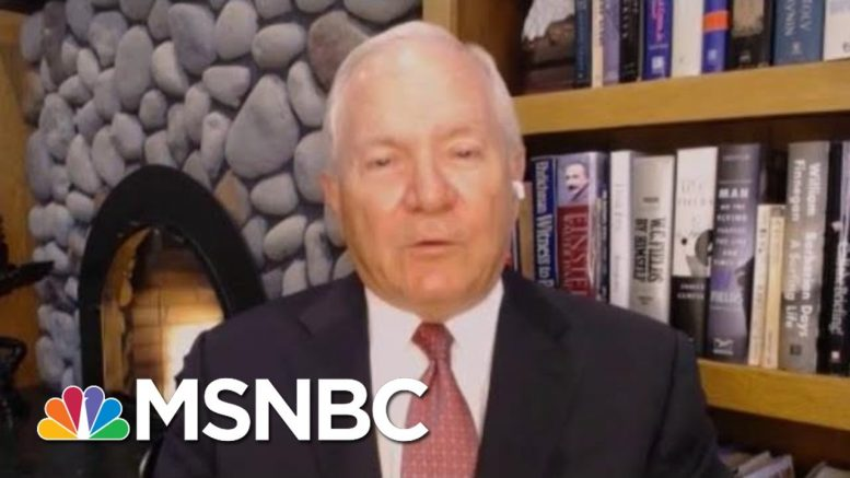 Robert Gates: Last Time The Military Became Political, We Had 20 Years Of War   Morning Joe   MSNBC 1