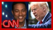 Trump says he made Juneteenth famous. See Lemon's reaction. 2
