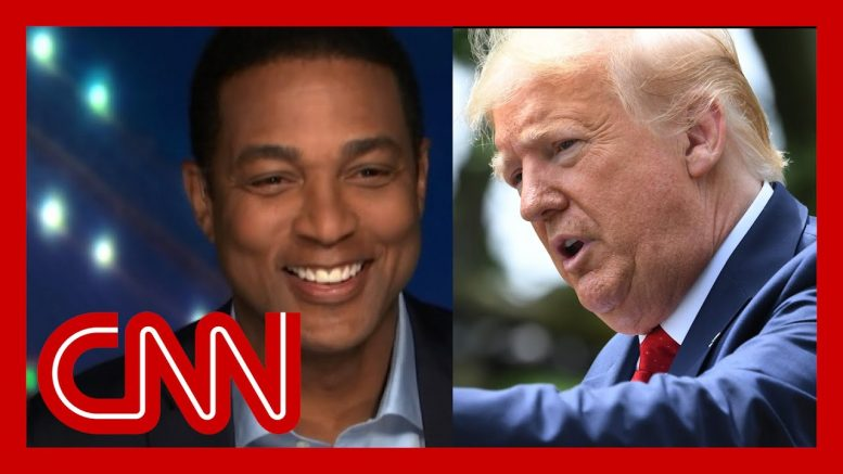 Trump says he made Juneteenth famous. See Lemon's reaction. 1