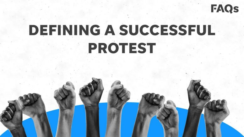 How to achieve a successful protest: the two key ingredients   Just The FAQs 1