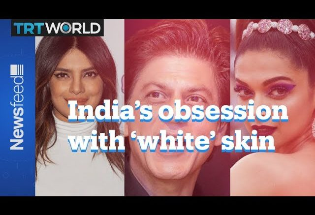 India's Obsession With White Skin Explained 1