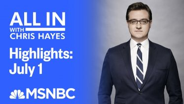 Watch All In With Chris Hayes Highlights: July 1 | MSNBC 1