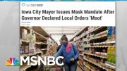 Local Mask Rules To Slow Coronavirus Undercut By GOP Governors | Rachel Maddow | MSNBC 2