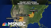 Trump Deploying More Federal Forces To 3 Cities | The ReidOut | MSNBC 3
