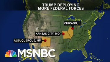 Trump Deploying More Federal Forces To 3 Cities | The ReidOut | MSNBC 6
