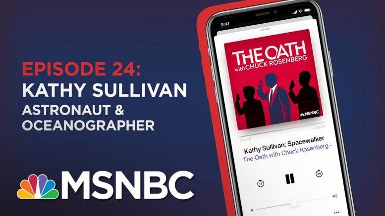 Chuck Rosenberg Podcast With Kathy Sullivan   The Oath Ep - 24   MSNBC 1