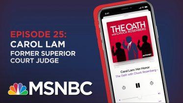 Chuck Rosenberg Podcast With Carol Lam | The Oath Ep - 25 | MSNBC 6