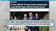 Classified Status Hides Fired IG Report On Trump Golf Club Scheme | Rachel Maddow | MSNBC 3