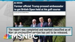 Classified Status Hides Fired IG Report On Trump Golf Club Scheme | Rachel Maddow | MSNBC 8