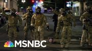 Justice Dept. IG Probing Trump's Portland And DC Crackdowns | The 11th Hour | MSNBC 4