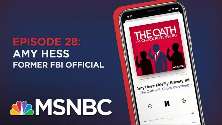 Chuck Rosenberg Podcast With Amy Hess | The Oath - Ep 28 | MSNBC 1