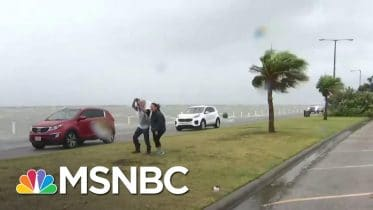 Hurricane Hanna Bears Down On The Coast of Texas | MSNBC 6